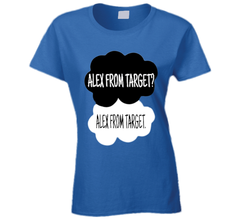 Alex From Target Fault In Our Stars Funny Popular Tee Shirt
