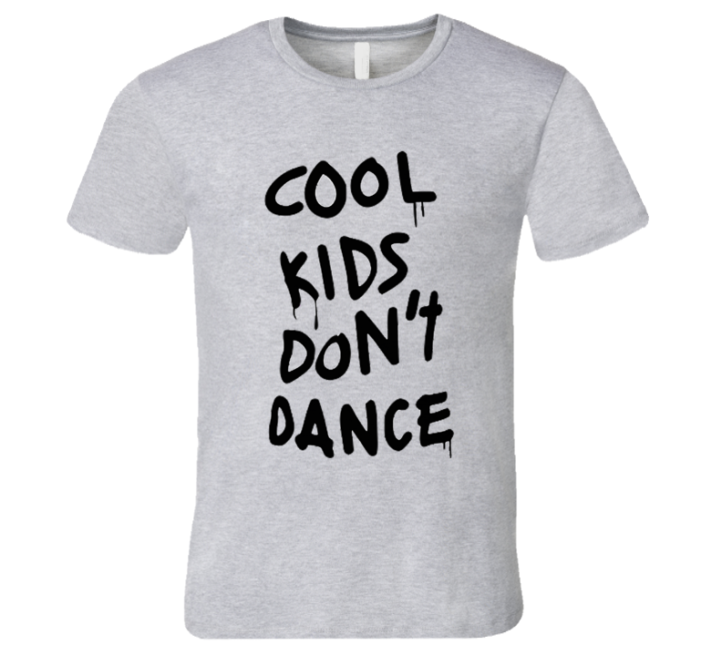 Cool Kids Dont Dance Graphic Tee Shirt