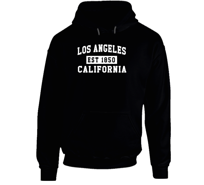 Los Angeles California Est 1850 Popular LA Sweatshirt Hoodie