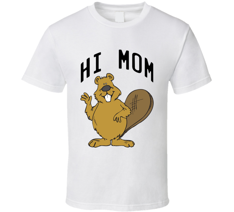 Hi Mom Cute Beaver Fun Animal Graphic Tee Shirt