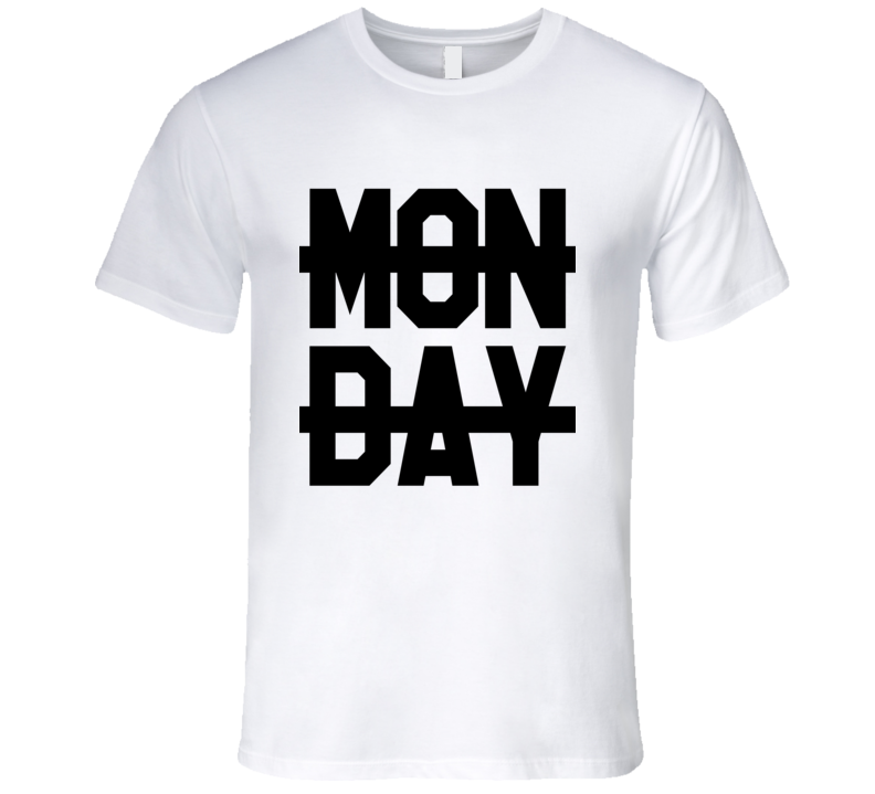 No Monday Sucks Crossed Out Niall Horan Popular Graphic T Shirt