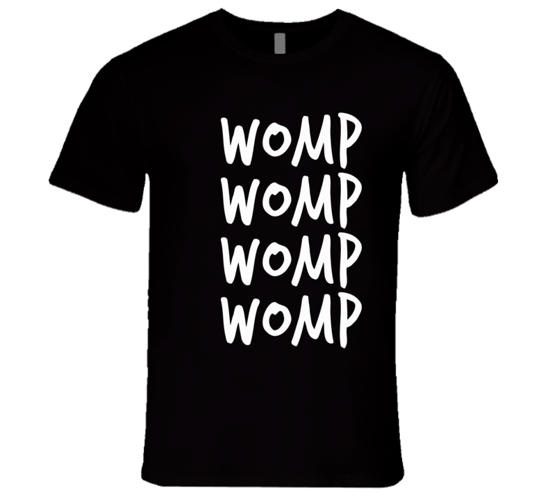 Womp Womp Dubstep Electronic House Music Sound T Shirt