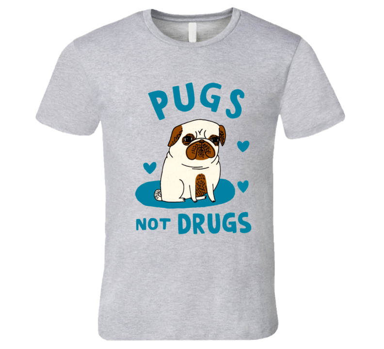 Pugs Not Drugs Cute Funny Pug Dog T Shirt
