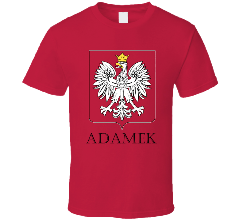 Adamek Polish Last Name Custom Surname Poland Coat Of Arms T Shirt