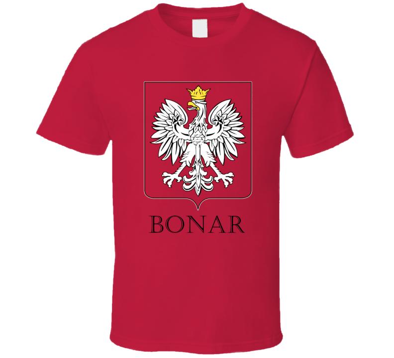 Bonar Polish Last Name Custom Surname Poland Coat Of Arms T Shirt