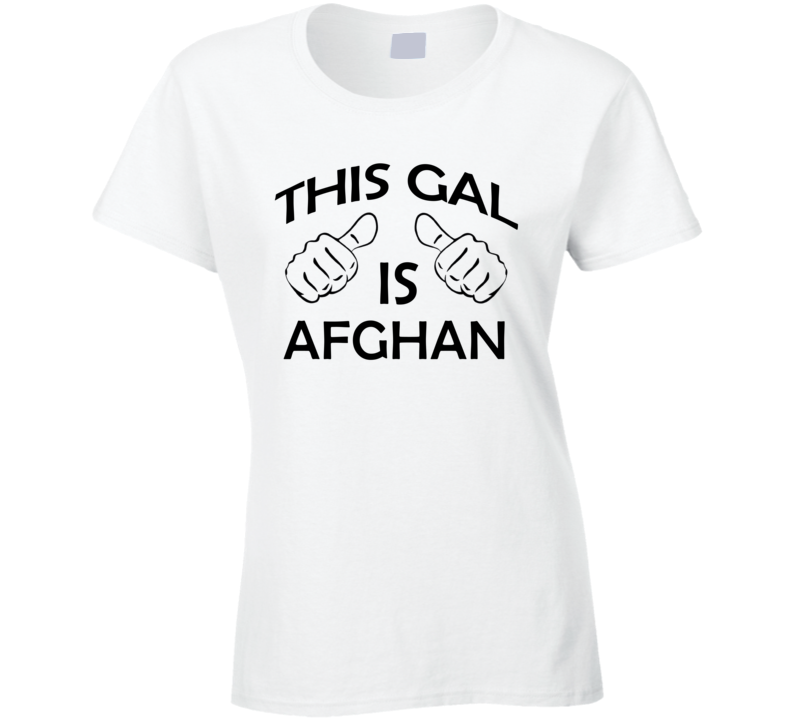 This Gal Is Afghan Proud Nationality Background T Shirt