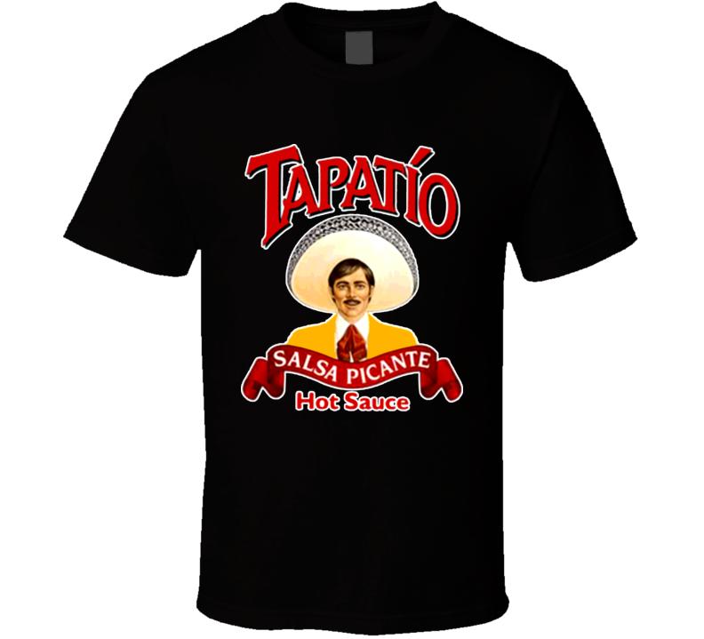 Tapatio Hot Sauce Mexico Mexican Picante Salsa T Shirt