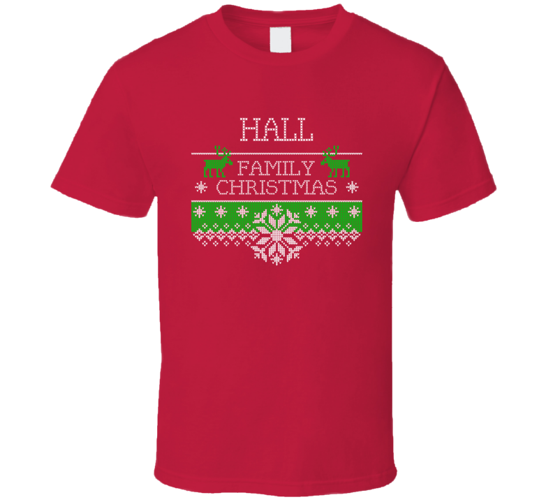Hall Family Christmas Last Name Holidays Gift T Shirt