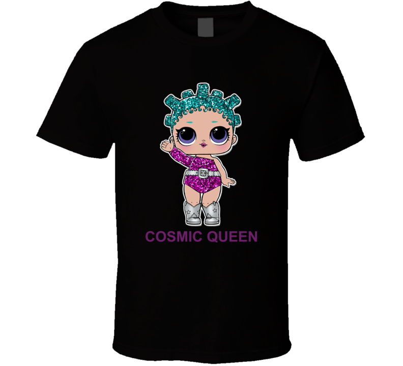 Lol Cosmic Queen Kids Toys Fan T Shirt