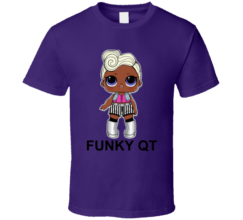 Funky Qt Lol Kid Toy Fan T Shirt