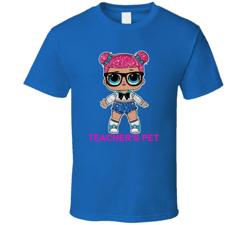 Teacher's Pet Lol Doll Kid Toy Fan T Shirt