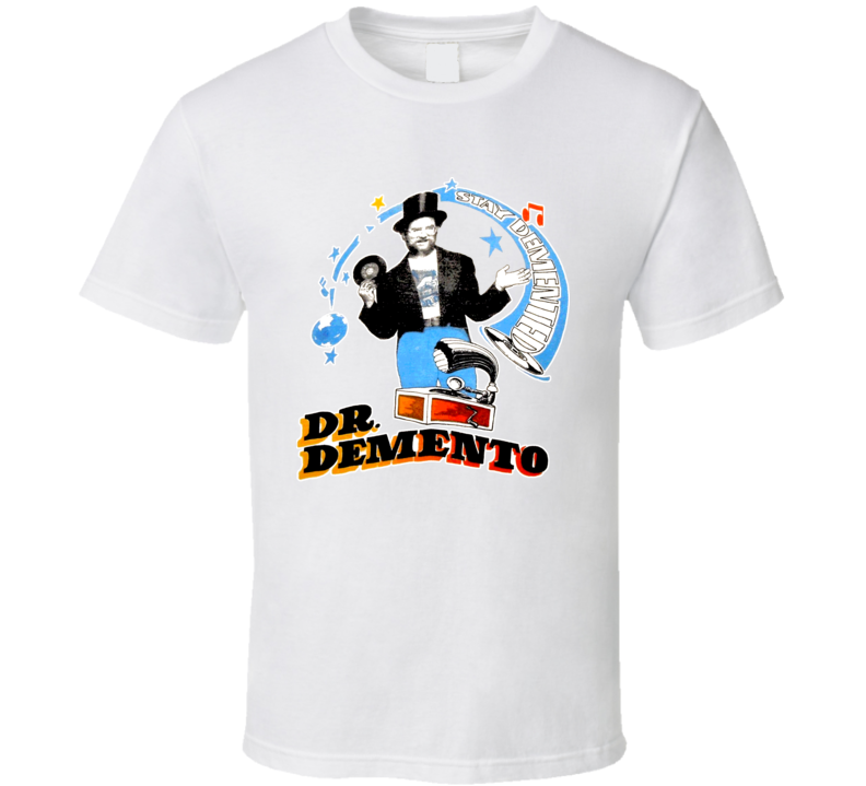 Dr Demento Retro Radio Show 70s Stay Determined T Shirt