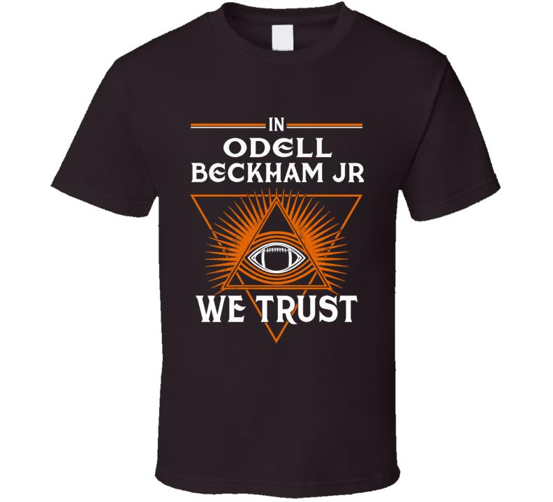 In Odell Beckham Jr We Trust Cleveland Football T Shirt