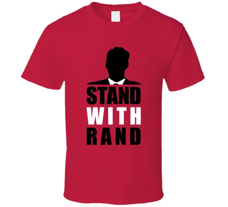Stand With Rand Paul Republican Tea Party Ron Politics T Shirt T Shirt