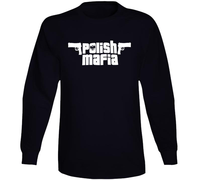 Polish Mafia Poland Catholic T Shirt T Shirt Long Sleeve