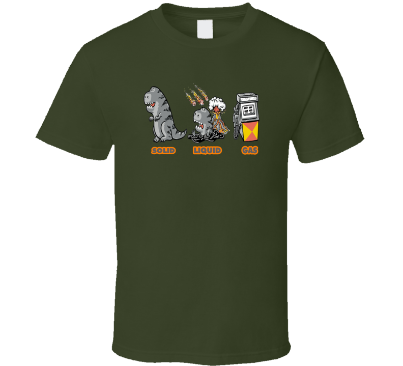 Solid Liquid Gas Dinosaur Petroleum Volcano Asteroid T Shirt
