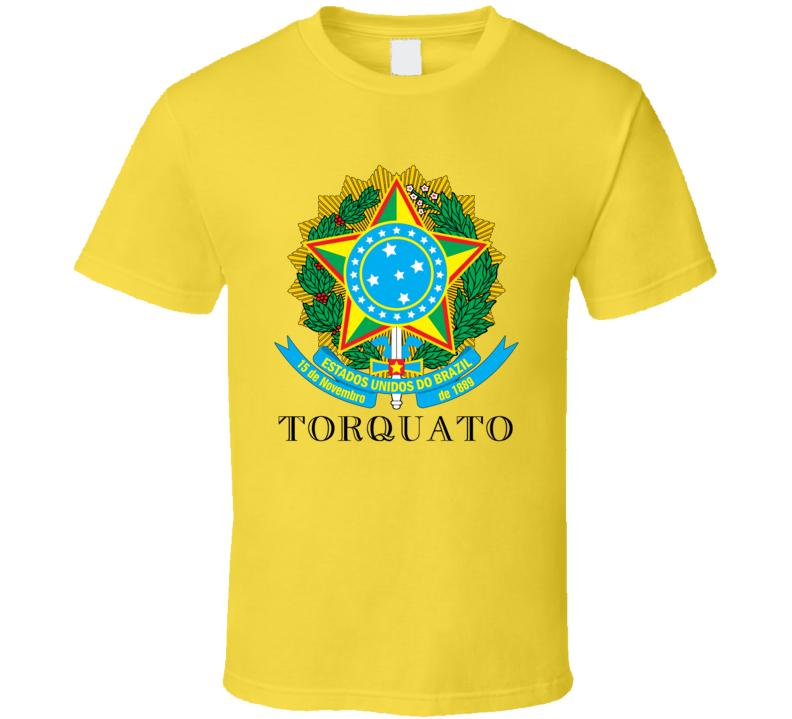 Torquato Brazil Coat Of Arms Family Surname T Shirt