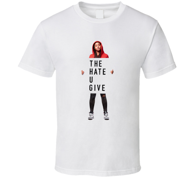The Hate You Give Movie  Fan T Shirt