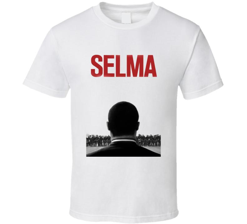 Selma Movie  Fan T Shirt
