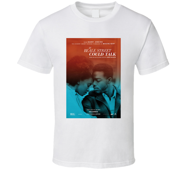 If Beale Street Could Talk Movie  Fan T Shirt