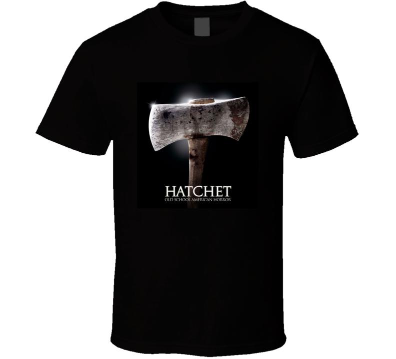 Hatchet Greatest Halloween Movie Fan T Shirt