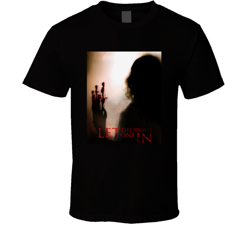 Let The Right One In Greatest Halloween Movie Fan T Shirt