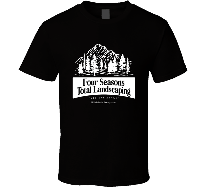 Four Season Total Landscaping Not The Hotel Funny Trump Election T Shirt