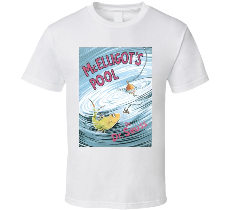 Mcelligots Pool Dr Seuss Book Cancelled Cartoon T Shirt