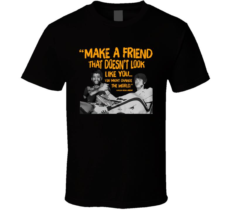 Make A Friend That Doesn't Look Like You Kareem Abdul-jabbar T Shirt