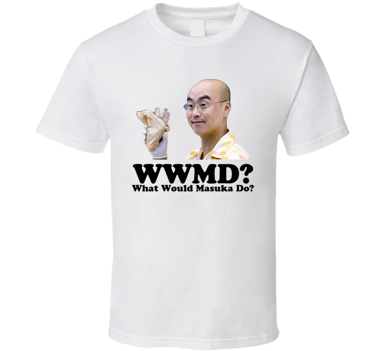 What Would Masuka Do Dexter T Shirt