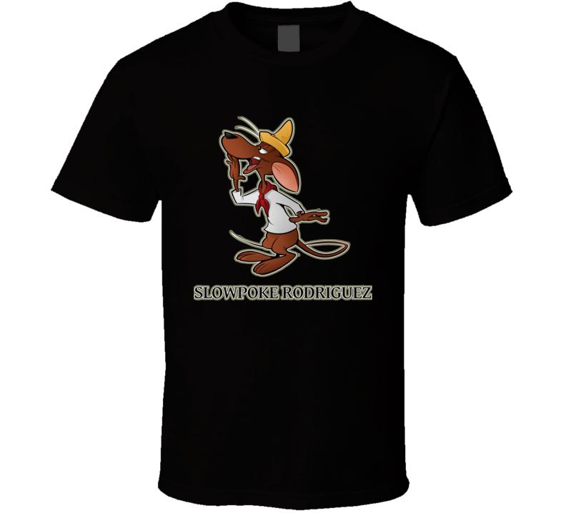 Slowpoke Rodriguez T Shirt