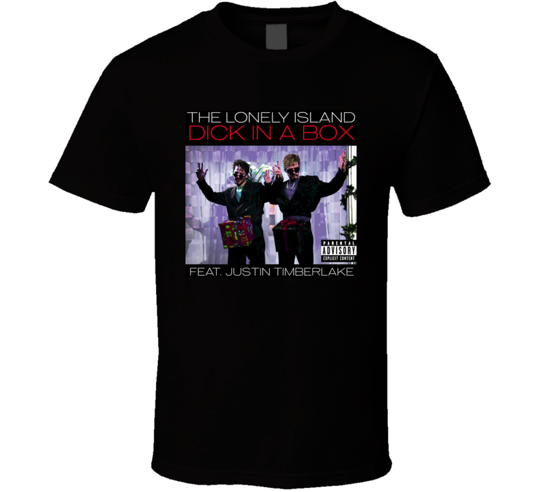 Dick In A Box Snl Timberlake The Lonely Island T Shirt