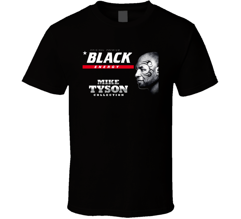 Black Energy Drink Mike Tyson Poland Heavyweight Champ T Shirt