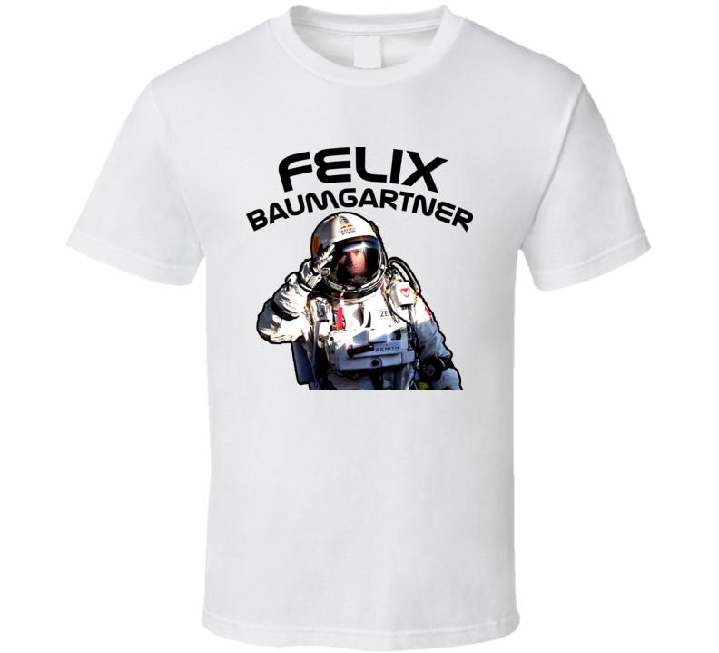 Austrian Skydiver Daredevil Felix Baumgartner T Shirt