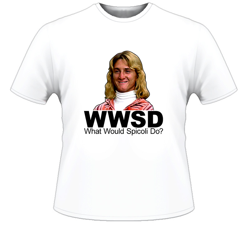What Would Jeff Spicoli Do T Shirt