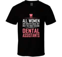 Dental Assistant T-shirt