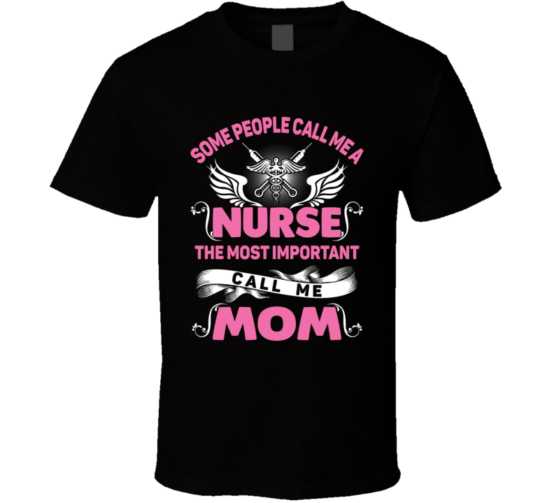 Proud Nurse and Proud Mom T-shirt