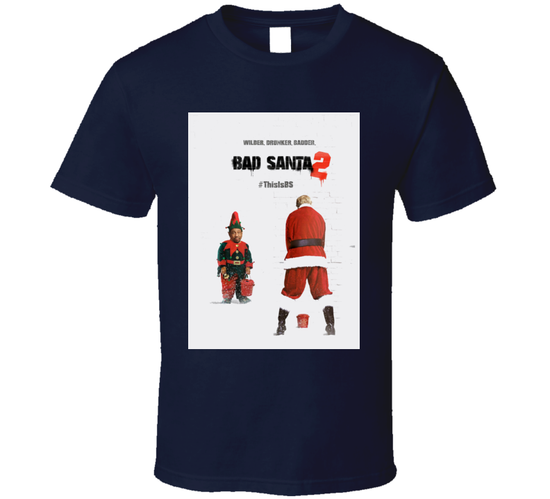 Bad santa christmas T-shirt