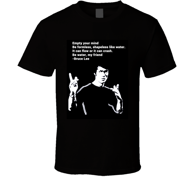 Bruce Lee t-shirt Be Like Water my friend quote cool retro martial arts kung fu karate