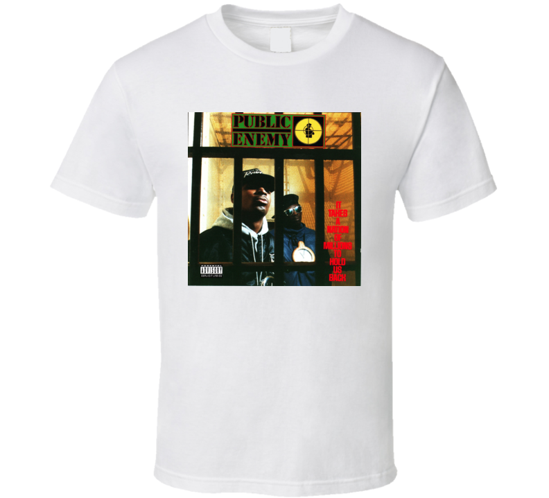 Public Enemy - It Takes A Nation Of Millions To Hold Us Back Album T Shirt