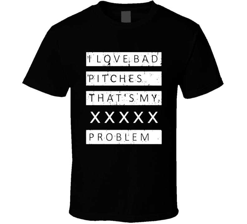 I Love Bad Pitches Harper Inspired Baseball T Shirt