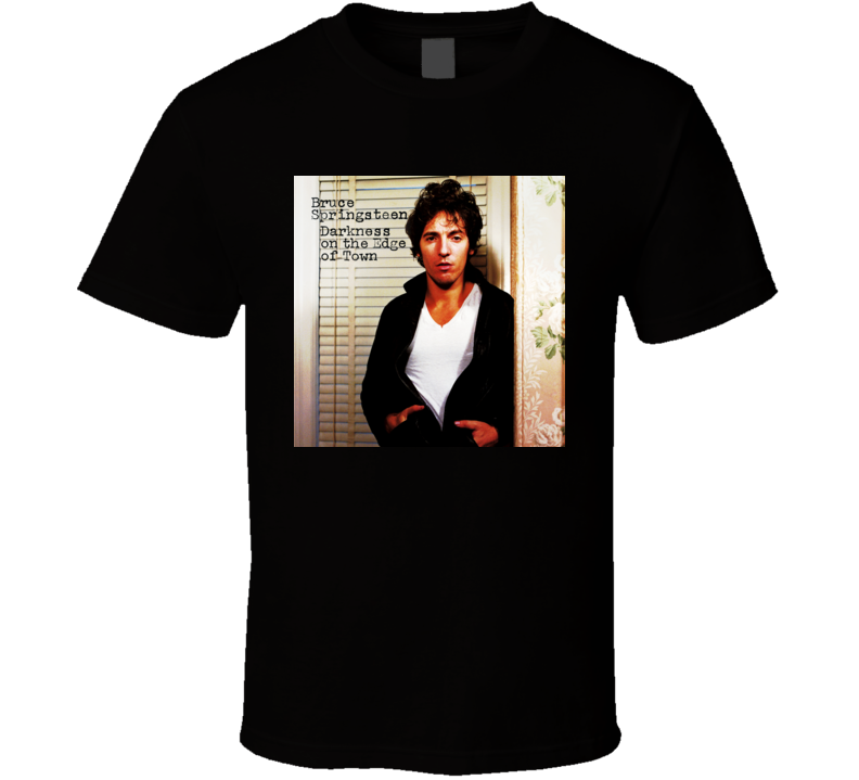 Bruce Springsteen Darkness On The Edge Of Town Album Cover Image  T shirt