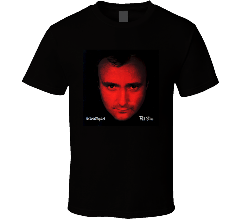 Phil Collins No Jacket Required Album Cover Image T shirt