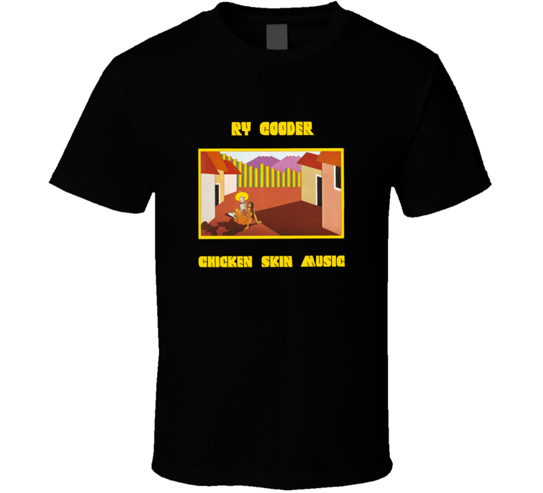 Ry Cooder Chicken Skin Album  T shirt