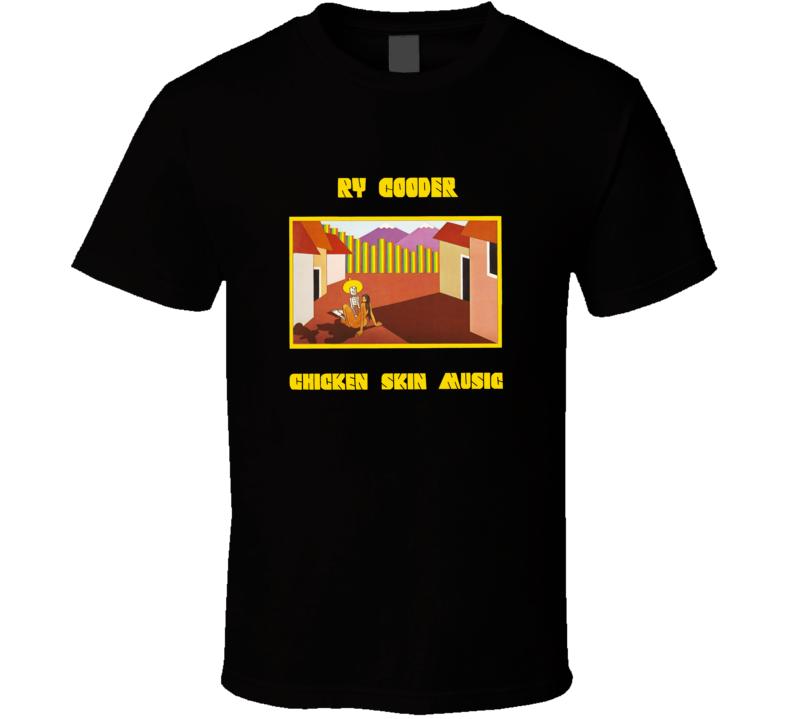 Ry Cooder Chicken Skin Album  T shirt