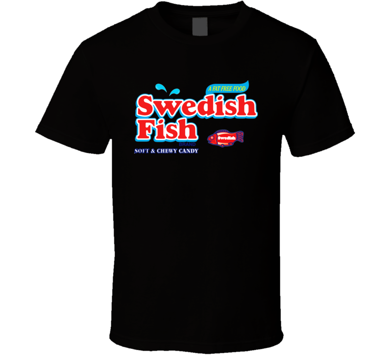 Swedish Fish Soft And Chewy Candy T shirt