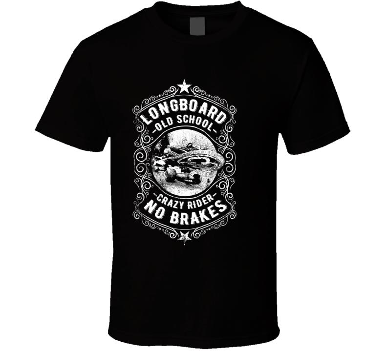 Long Board Crazy Rider T Shirt