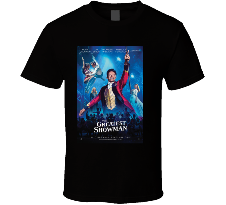 The Greatest Showman T Shirt