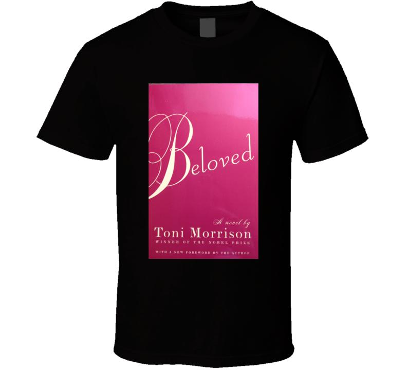 Beloved Toni Morrison Novel Tshirt