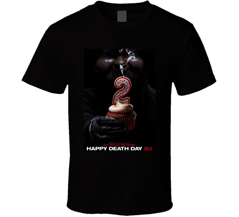 Happy Death Day 2u T Shirt
